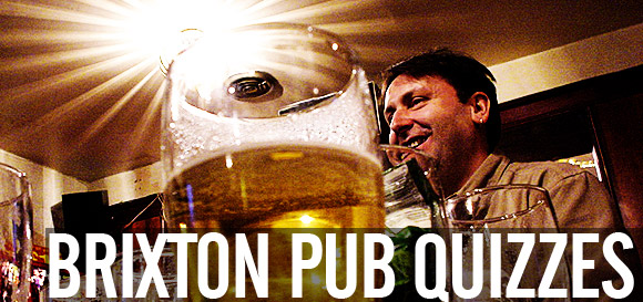 Brixton pub quizzes: a handy list