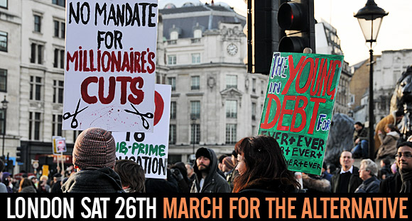 March for the Alternative demo, Sat 26th March 2011 - info, legal help, chat and after-party