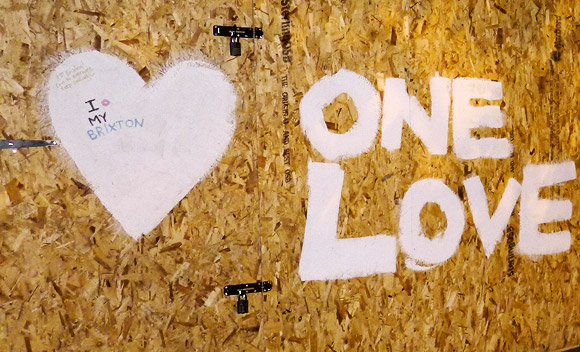 One Love, Brixton - graffiti on riot-trashed store