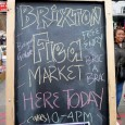 The Brixton Flea market takes place on the first Saturday of every month, right in the heart of Brixton.