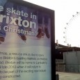 It didn't look too finished when I passed it yesterday, but new posters around Lambeth are confidently advertising the fact that  there'll be ice skating in Brixton this Christmas. Which...