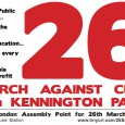 The 26th March, 2011 will see Trade Unions, Pensioners' groups, Unemployed organisations, students and local residents, march against the cuts and in defence of public services.