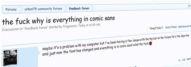 April Fools on urban75: an attack of the Comic Sans