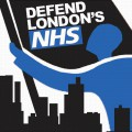 Sat 18th May: Defend London's NHS demonstration, 12 noon at Waterloo