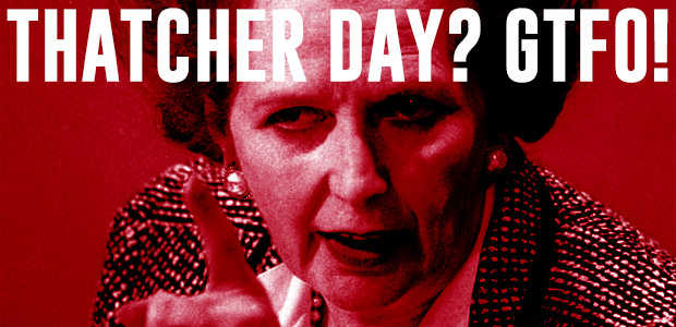 Don't let them turn the August Bank Holiday Monday into bloody Margaret Thatcher Day