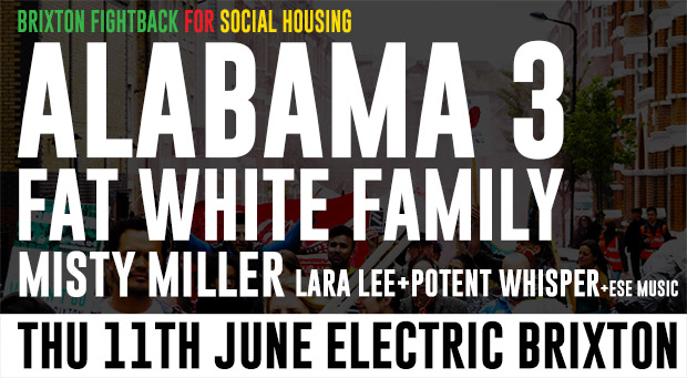 Alabama 3 and Fat White Family headline housing benefit in Brixton, June 11th